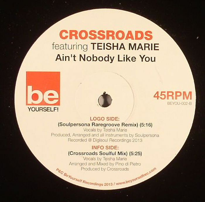 Crossroads Feat. Teisha Marie - Ain't Nobody Like You Soulpersona