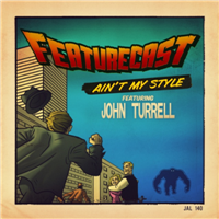 Featurecast - Aint my style
