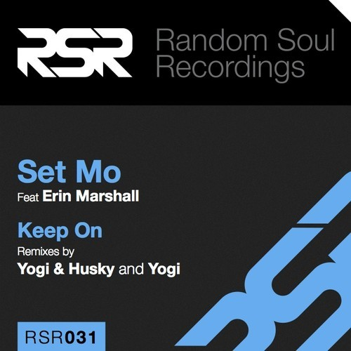 Set Mo feat. Erin Marshall - Keep On (Yogi Remix)