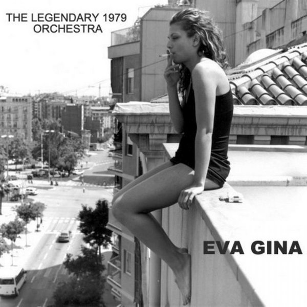 The Legendary 1979 Orchestra feat Eva Gina - Without You