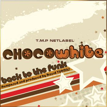 ChocoWhite - Back to the Funk