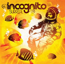 Incognito - Surreal 2012