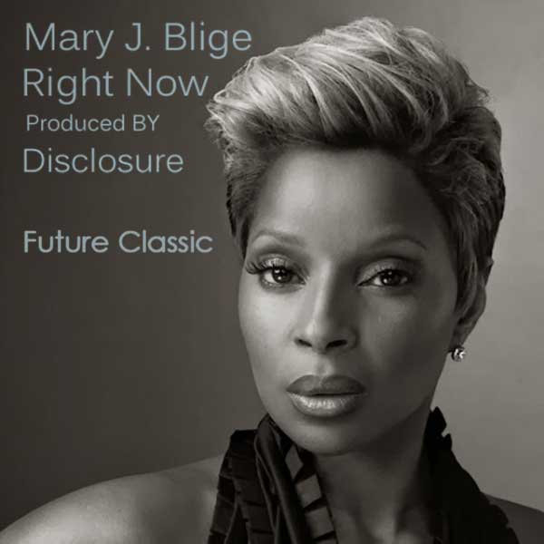 mary-j-blige-right-now-disclosure-afc-fm-radio