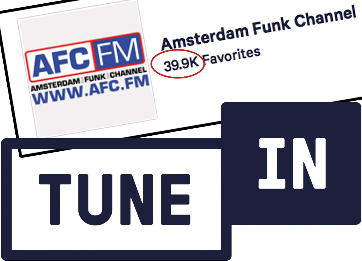 Amsterdam Funk Channel is proud to announce we have almost 40.000 followers on the most popular streaming service world wide, TuneIn Radio!