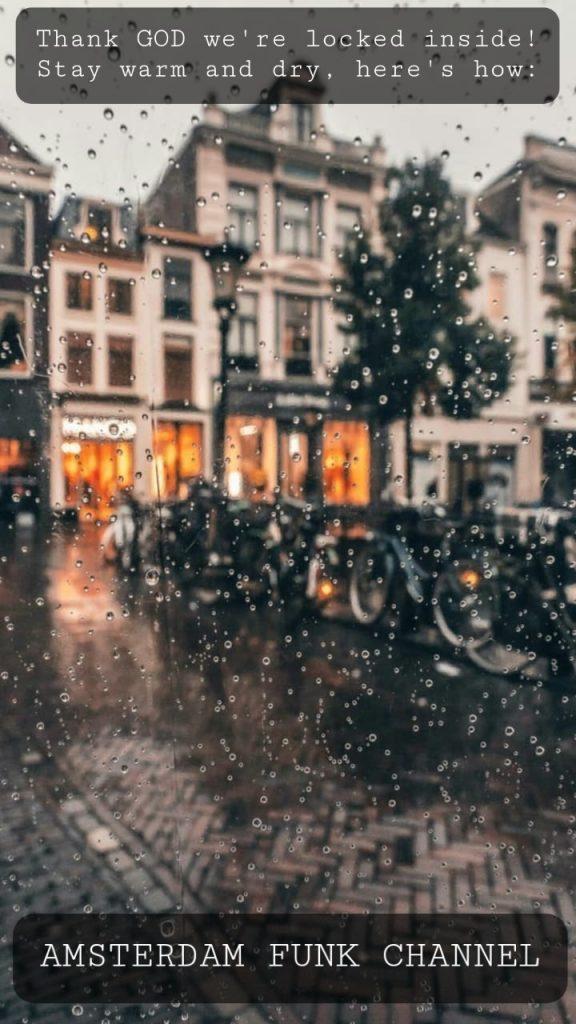 Rain or Shine. Amsterdam Funk Channel