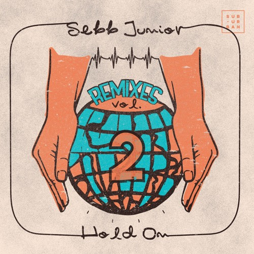 Album cover for 'Hold On' EP by Sebb Junior
