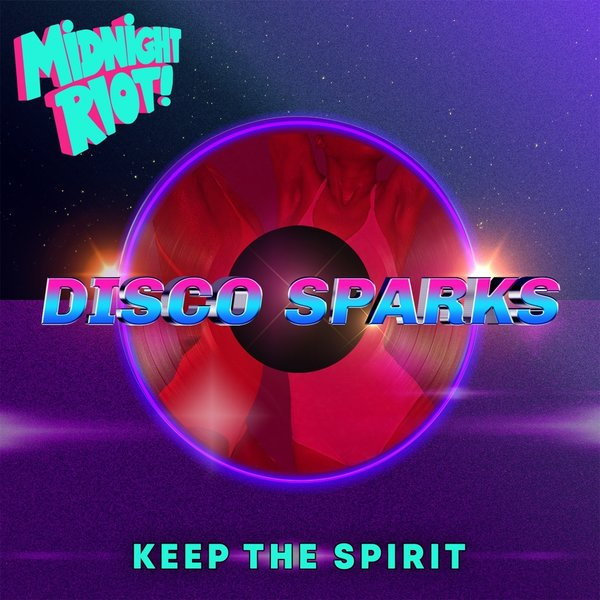 Album cover for Disco Sparks - Keep The Spirit